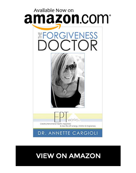 The Forgiveness Doctor by Annette Cargioli